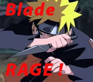 Blade-rage
